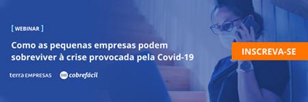 Webinar – Como as pequenas empresas podem sobreviver à crise provocada pela Covid-19